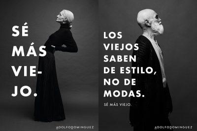 Campaña Adolfo Dominguez Sé Más Viejo